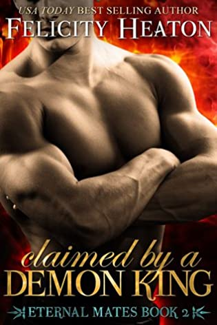Review : Claimed by a Demon King by Felicity Heaton