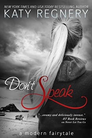 Review: Don't  Speak by Katy Regnery
