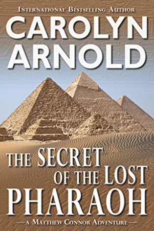 Review Tour: The Secret of the Lost Pharaoh Carolyn Arnold