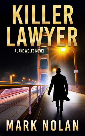Review: Killer Lawyer by Mark Nolan