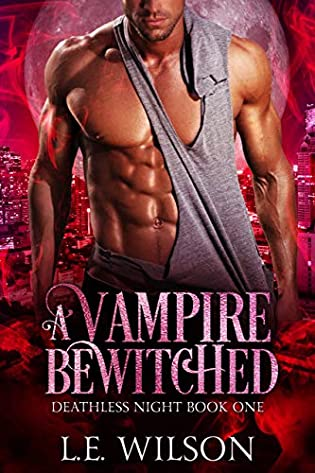 Review:  A Vampire Bewitched by L.E. WILSON