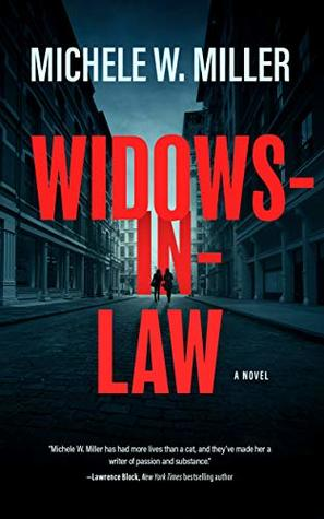 Review: Widows In Law by Michele W. Miller