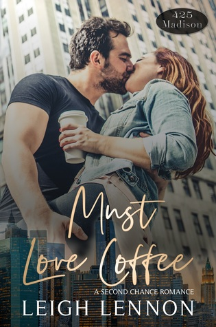Reviews: Must Love Forever and Must Love Coffee by Leigh Lennon