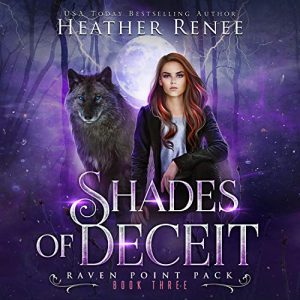 Shades of Deceit (Raven Point Pack #3)