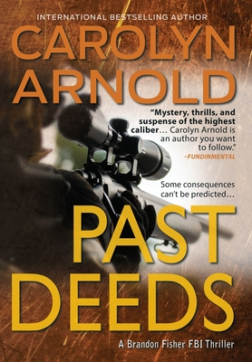 Book Review: Past Deeds by Carolyn Arnold