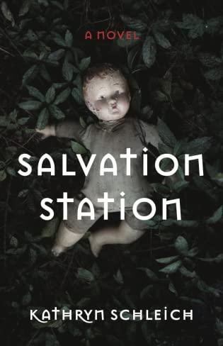 Salvation Station by Kathryn Schleich