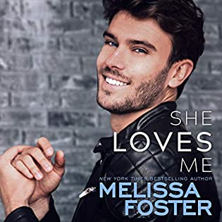 She Loves Me  by Melissa Foster