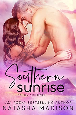 Southern Sunrise  by Natasha Madison