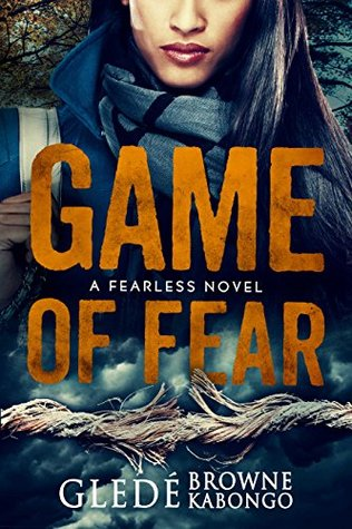 Game of Fear by Glede Browne Kabongo