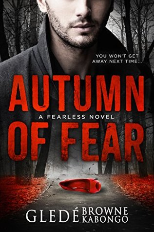 Autumn of Fear  by Glede Browne Kabongo