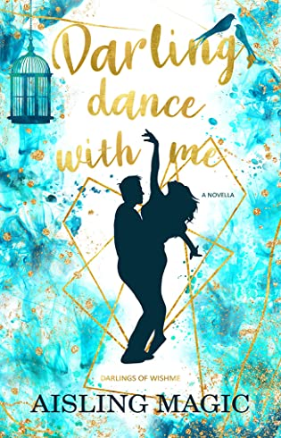 Review: Darling, Dance With Me by Aisling Magic