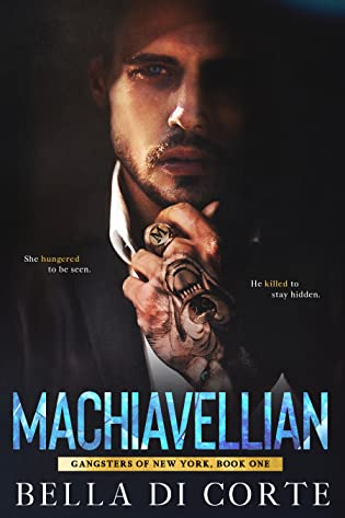 Machiavellian  by Bella Di Corte