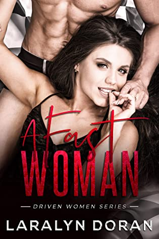 A Fast Woman by Laralyn Doran