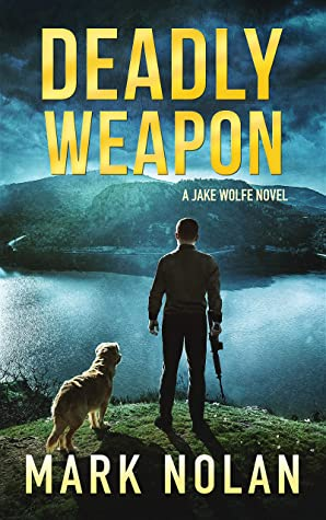 Deadly Weapon  by Mark Nolan
