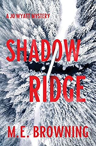 Shadow Ridge  by M.E. Browning