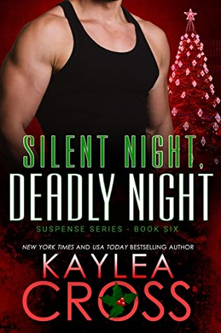 Silent Night, Deadly Night  by Kaylea Cross
