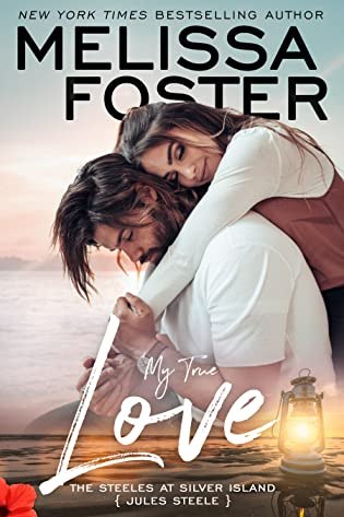 My True Love  by Melissa Foster
