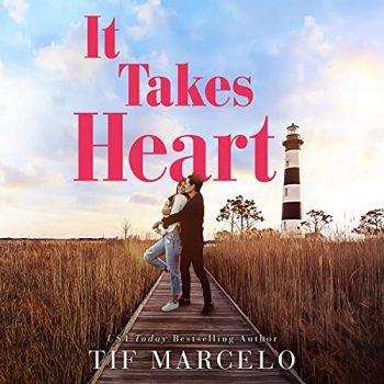 It Takes Heart by Tif Marcelo